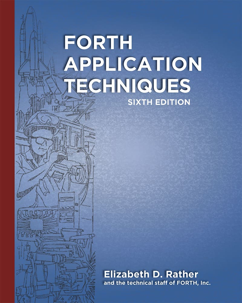 Forth Application Techniques